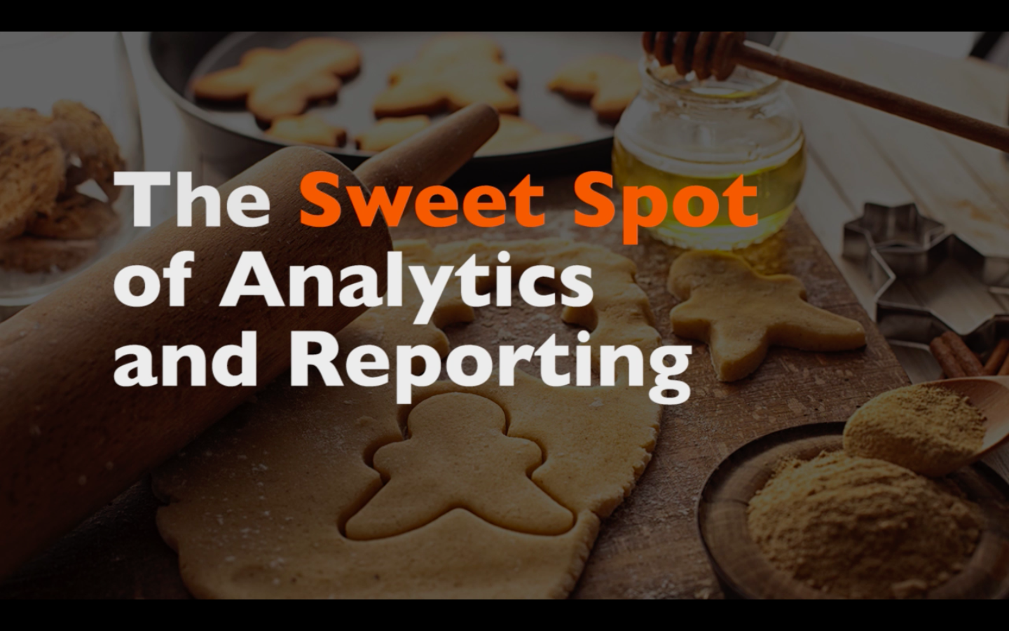 A B2B Marketing Feast, Part 5/5: The Sweet Spot of Analytics and Reporting